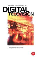 Business of Digital Television :  Biomechanics, Locomotion, Perception and Behavior - Chris Forrester