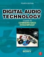 Digital Audio Technology : A Guide to CD, MiniDisc, SACD, DVD(A), MP3 and DAT