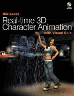 Realtime 3D Character Animation with Visual C++ - Nik Lever