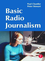 Basic Radio Journalism - Paul Chantler