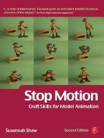 Stop Motion : Craft Skills for Model Animation - Susannah Shaw