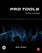 Pro Tools for Film and Video - Dale Angell