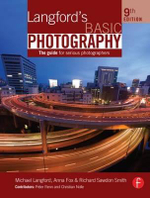 Langford's Basic Photography : The Guide for Serious Photographers - Michael Langford