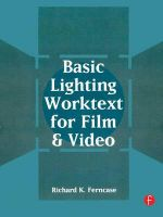 Basic Lighting Worktext for Film and Video - Richard K. Ferncase