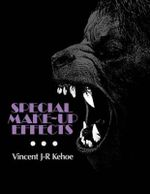 Special Make-up Effects - Vincent J.R. Kehoe