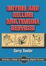 Buying and Selling Multimedia Services - Gerry Souter