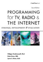 Programming for TV, Radio and the Internet : Strategy, Development and Evaluation - Brian Gross