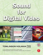 Sound for Digital Video - Tomlinson Holman