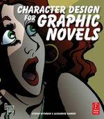 Character Design for Graphic Novels - Steven Withrow
