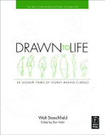 Drawn To Life :  20 Golden Years of Disney Master Classes - Walt Stanchfield