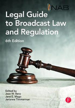 National Association of Broadcasters Legal Guide to Broadcast Law and Regulation