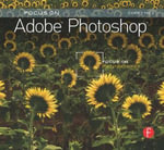 Focus on Adobe Photoshop : Focus on the Fundamentals - Corey Hilz