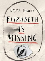 Elizabeth is Missing - Emma Healy