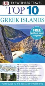Dk Eyewitness Top 10 Travel Guide : Greek Islands - Dorling Kindersley