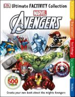 Marvel : The Avengers : DK Ultimate Factivity Collection : With more than 500 stickers - Dorling Kindersley