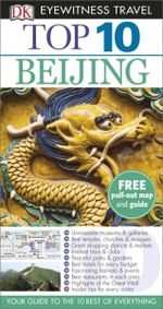 Dk Eyewitness Top 10 Travel Guide : Beijing - Andrew Humphreys