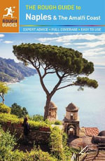 The Rough Guide to Naples and the Amalfi Coast : Rough Guide To... - Rough Guides