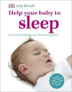 Help Your Baby To Sleep - Judy Barratt