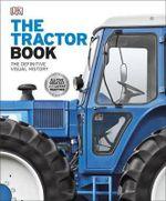 The Tractor Book - Dorling Kindersley