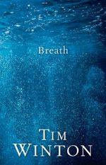 Breath - Tim Winton