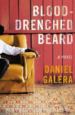 Blood-Drenched Beard : A Novel - Daniel Galera
