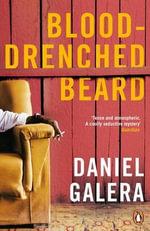 Blood-Drenched Beard - Daniel Galera