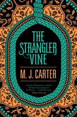 Strangler Vine The - Carter M J