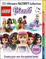 Lego Friends Ultimate Factivity Collection : With More Than 500 Stickers - Dorling Kindersley