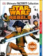 Star Wars Rebels Ultimate Factivity Collection : With More Than 500 Stickers - Dorling Kindersley