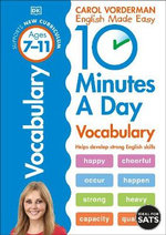 10 Minutes a Day Vocabulary : Ages 7-11 - Carol Vorderman