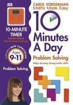 10 Minutes a Day Problem Solving KS2 Ages 9-11 : Ages 9-11 - Carol Vorderman