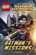 Lego DC Comics Super Heroes : Batman's Missions : DK Reader Level 2   - Dorling Kindersley