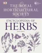 RHS Encyclopedia of Herbs : Encyclopedia of Herbs - Dorling Kinderley