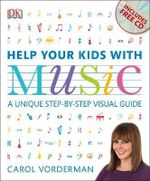 Help Your Kids with Music - Vorderman Carol