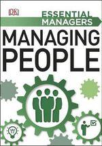 Managing People : Essential Managers - Dorling Kindersley