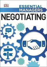 Negotiating : Essential Managers Series - Dorling Kindersley