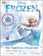 Disney Frozen : The Essential Collection - Dorling Kindersley
