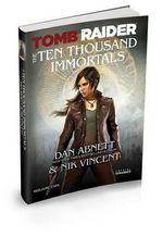 Tomb Raider the Ten Thousand Immortals - Dan Abnett