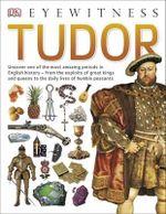 Tudor : DK Eyewitness - Dorling Kindersley