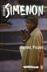 Signed, Picpus : Inspector Maigret - Georges Simenon