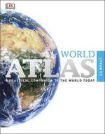Compact World Atlas - Dorling Kindersley