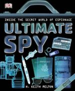 Ultimate Spy - H. Keith Melton