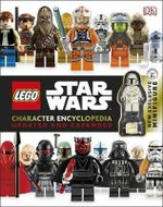 Lego Star Wars Character Encyclopedia : Updated and Expanded - Dorling Kindersley