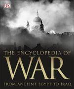 Encyclopedia of War - Dorling Kindersley