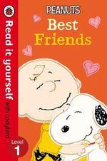 Read It Yourself with Ladybird Peanuts Best Friends Level 1 - Ladybird Ladybird