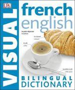 French-English Bilingual Visual Dictionary - Dorling Kindersley