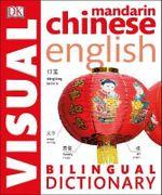 Chinese-English Bilingual Visual Dictionary : DK Bilingual Dictionaries - Dorling Kindersley