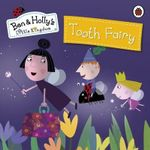 Ben and Holly's Magical Kingdom : Tooth Fairy - Ladybird