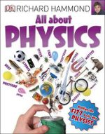All About Physics - Richard Hammond