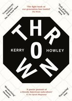 Thrown - Kerry Howley
